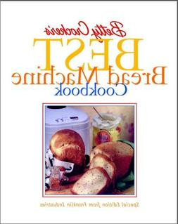 Betty Crocker's Best Bread Machine Cookbook Franklin Applian