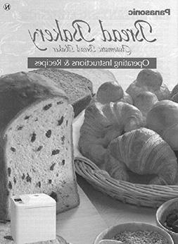 Panasonic Bread Machine Maker Instruction Manual & Recipes