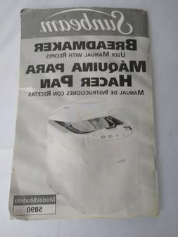 Sunbeam Bread Maker Machine Users Manual With Recipes for Mo