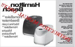 Hamilton Beach Bread Machine  MANUAL ONLY! - 29880 29881 298