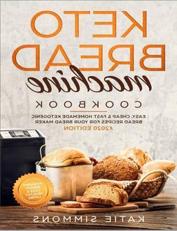 Keto Bread Machine Cookbook #2020  Easy, Cheap & Fast ))