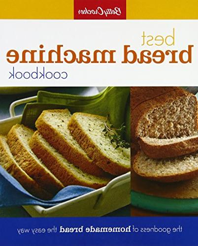Betty Crocker Best Bread Machine Cookbook