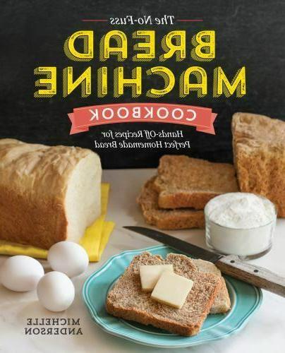 the no fuss bread machine cookbook hands