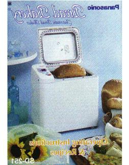 Panasonic SD-251 Bread Machine Owners Manual User Guide Reci