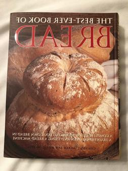 The Best Ever Book Of Bread Cookbook Oven & Machine Recipes