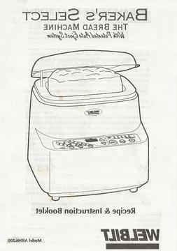 Welbilt Bakers Select ABM6200 Bread Machine Operator Instruc